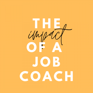Poster on the Impact of a job coach